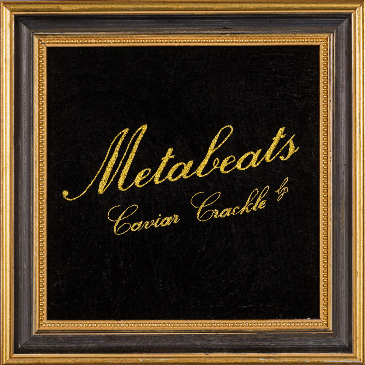 Metabeats - Caviar Crackle LP