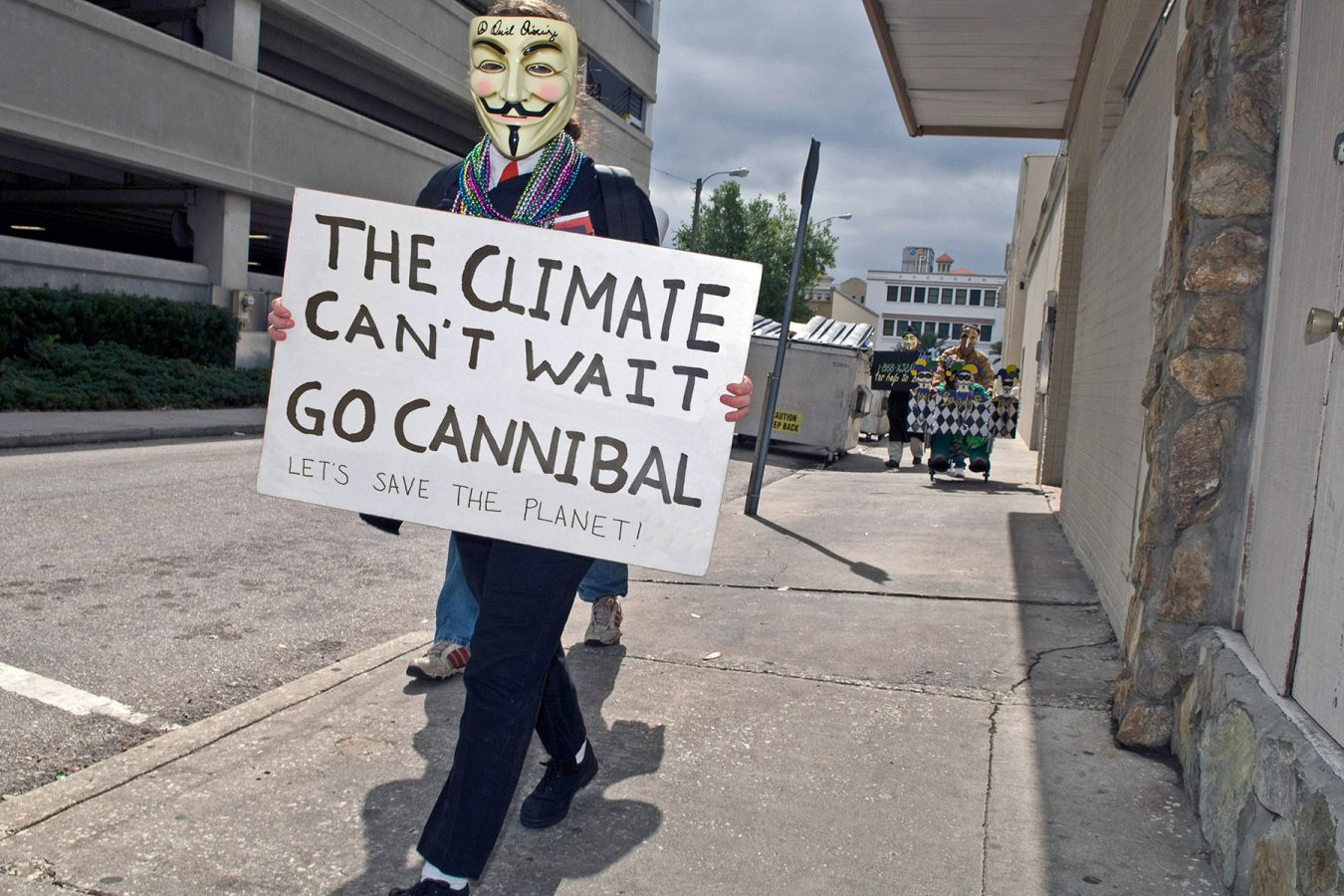 The Climate Can't Wait! Go Cannibal!